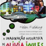 a imaginação hiperativa de Olivia Joules