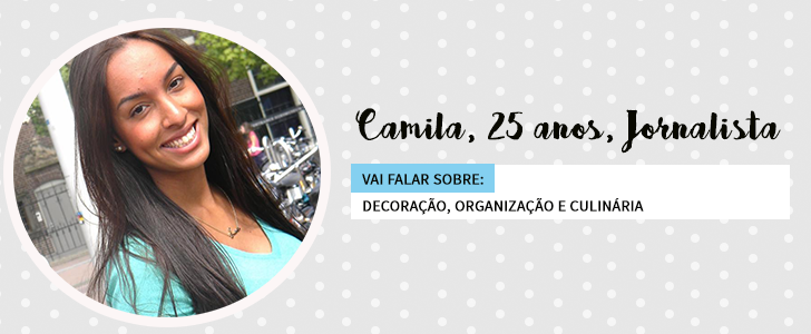 Colaboradas Casinha Arrumada - Camila
