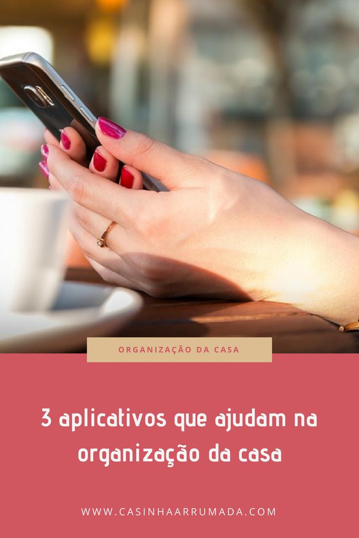 3 aplicativos que ajudam na organização da casa